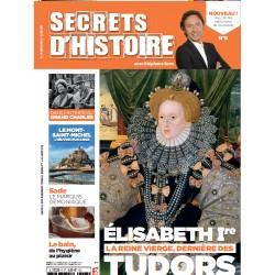 Magazine Secrets d'Histoire n°6 - Elisabeth Ière